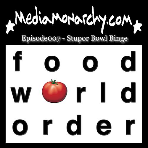 Episode007 - Stupor Bowl Binge