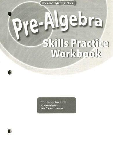 Pre-Algebra, Skills Practice Workbook