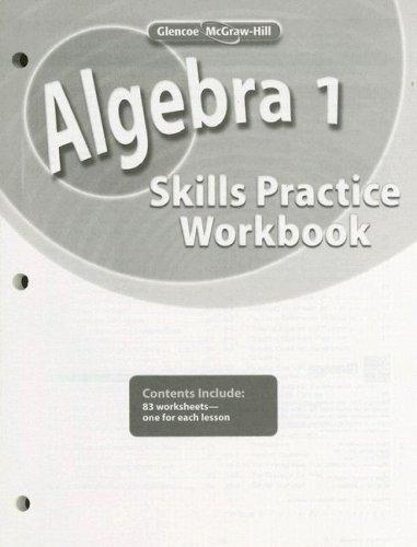 Algebra 1, Skills Practice Workbook