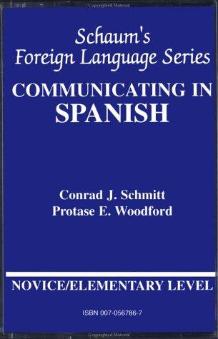 Communicating In Spanish: Book/Audio Cassette Package