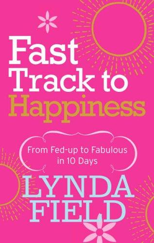 Download Fast Track to Happiness