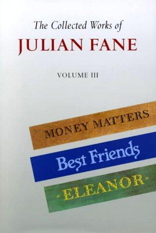 The Collected Works of Julian Fane