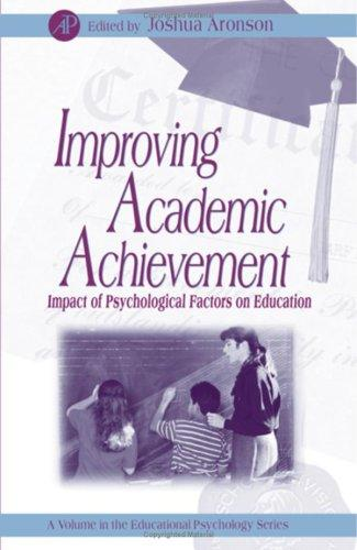 Improving Academic Achievement by Joshua Aronson