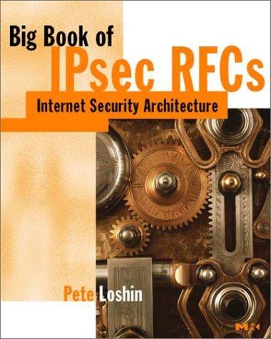 Big Book of IPsec RFCs