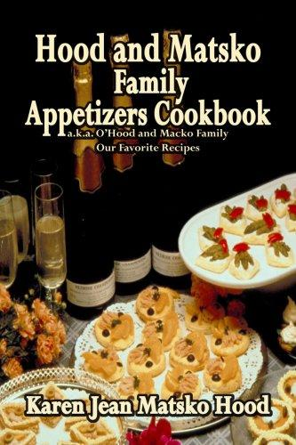Download Hood and Matsko Family Appetizers Cookbook