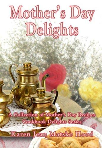 Download Mother's Day Delights Cookbook