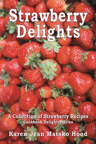 Download Strawberry Delights Cookbook
