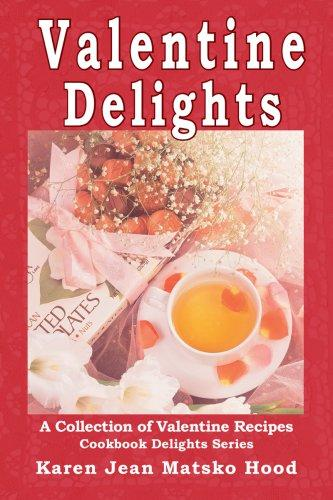 Download Valentine Delights Cookbook