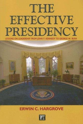 The Effective Presidency