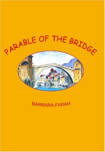 Download Parable of the Bridge