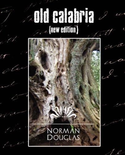 Old Calabria (New Edition)