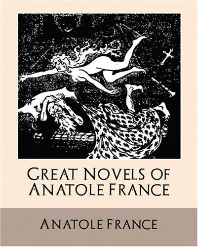 Download Great Novels of Anatole France