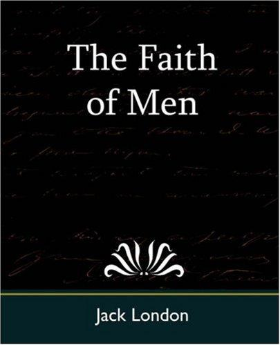 Download The Faith of Men