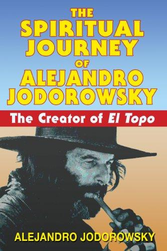 Download The Spiritual Journey of Alejandro Jodorowsky