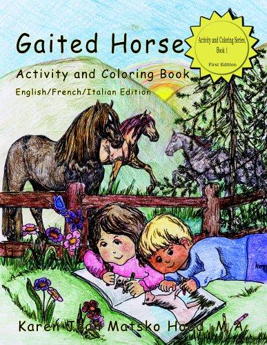 Download Gaited Horse Activity and Coloring Book (English/French/Italian Edition)
