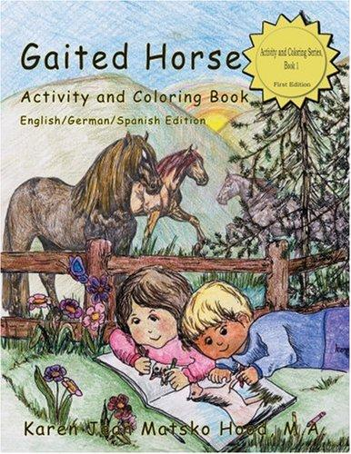 Gaited Horse Activity and Coloring Book (English/German/Spanish Edition)