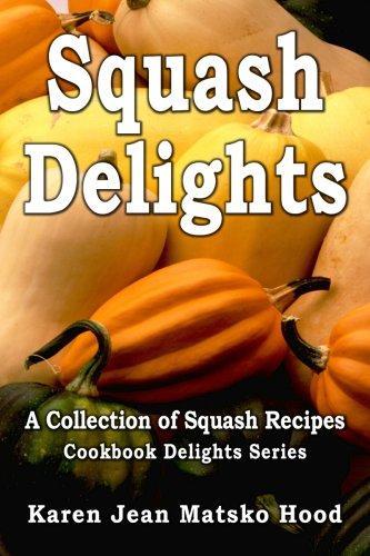 Download Squash Delights Cookbook
