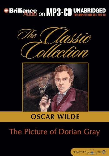 Download Picture of Dorian Gray, The (Classic Collection (Brilliance Audio))