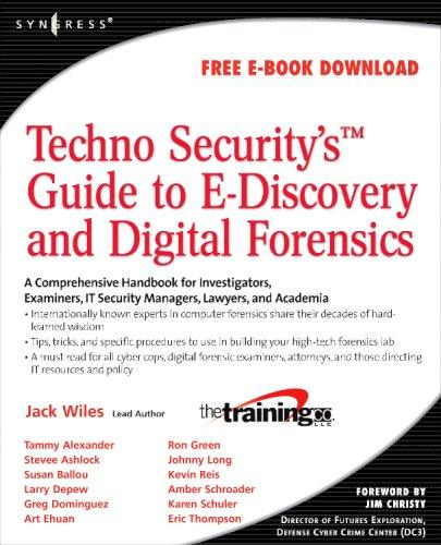 Download Techno Security's Guide to E-Discovery and Digital Forensics