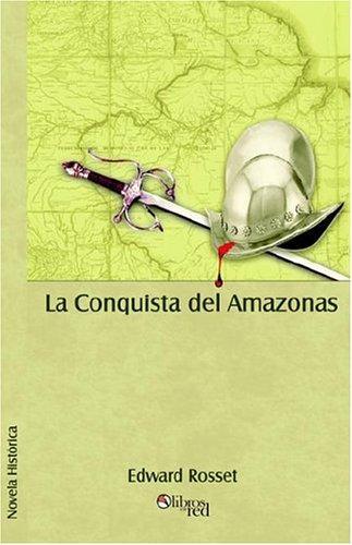 Download La Conquista del Amazonas