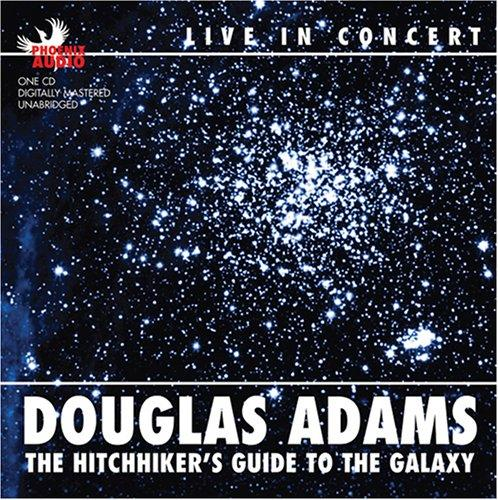 Image for The Hitchhiker's Guide to the Galaxy: Douglas Adams Live in Concert