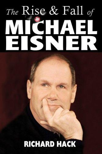 Download The Rise and Fall of Michael Eisner