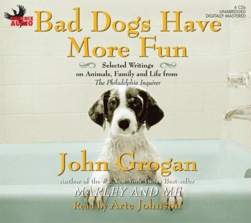 Download Bad Dogs Have More Fun