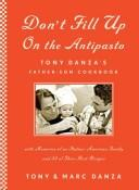 Download Don't Fill Up on the Antipasto
