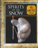 Spirits of the snow by Tony Allan, Allan, Tony