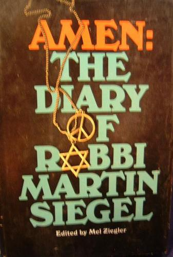 Amen: The Diary of Rabbi Martin Siegel by Martin Siegel