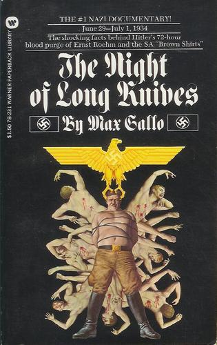 The Night of the Long Knives by Max Gallo