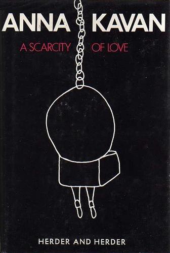 A Scarcity of Love A Novel (1972)