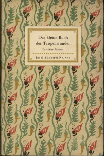 Download Das kleine Buch der Tropenwunder