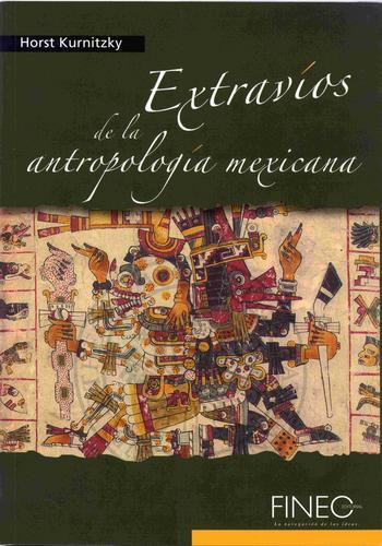 Download Extravíos de la antropología mexicana