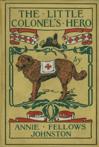 editions of The little colonels hero by Annie F. Johnston ...