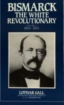 Bismarck: The White Revolutionary