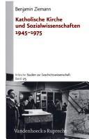 Download Katholische Kirche und Sozialwissenschaften 1945-1975