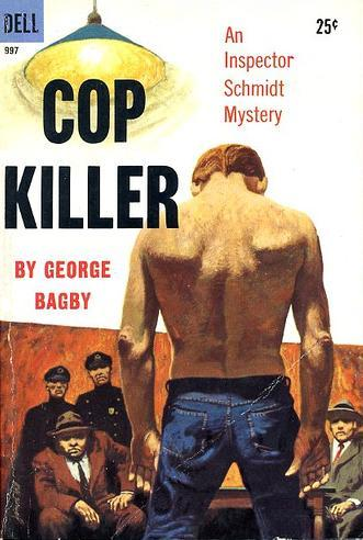 Cop Killer by George Bagby
