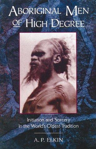 Download Aboriginal Men of High Degree