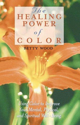 Download The Healing Power of Color