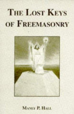 Download The Lost Keys of Freemasonry