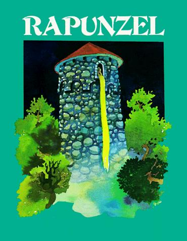 Rapunzel (Fairy Tale Classics)