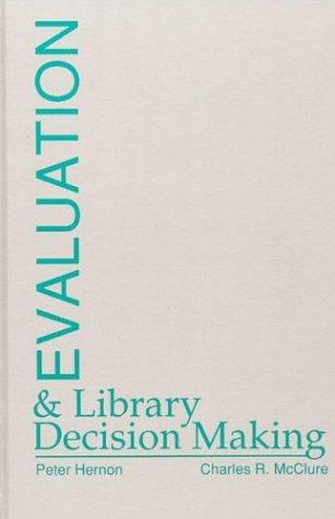 Download Evaluation and library decision making