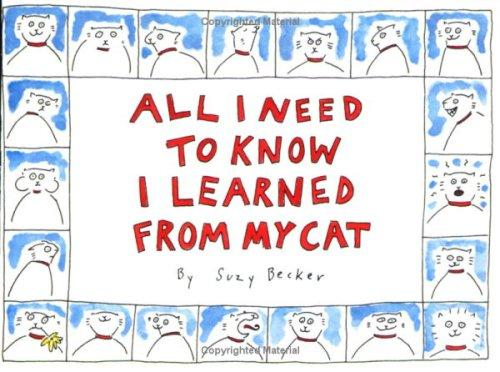Download All I need to know I learned from my cat