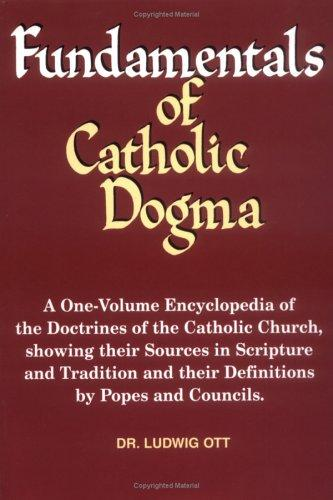 Download Fundamentals of Catholic Dogma
