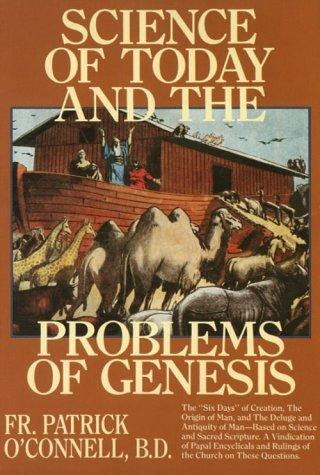 Science of Today and the Problems of Genesis