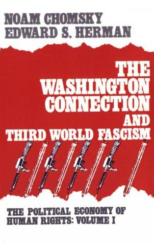 The Washington connection and Third World fascism by Noam Chomsky