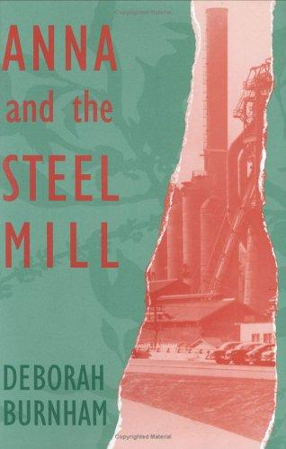 Image for Anna and the Steel Mill (Walt McDonald First-Book Series)
