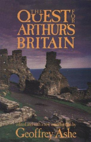 Download The quest for Arthur's Britain