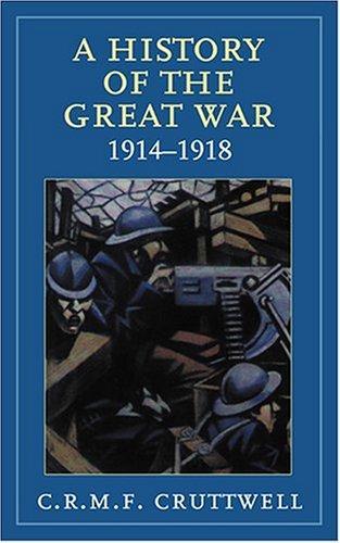A history of the Great War, 1914-1918